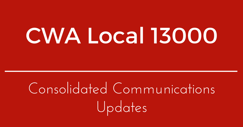 CWA Local 13000 & Consolidated Communications Bargaining Updates