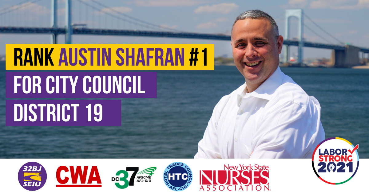 Austin Shafran Low Number 19 for City Council District 1 Graphic with union logos